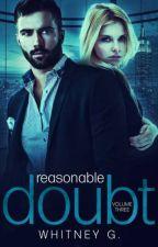 Reasonable Doubt lll (Eu Deveria Ter Confiado Em Você)-Whitney . by Ariane8371