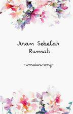 Jiran Sebelah Rumah by umaiawang_