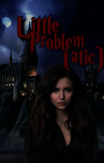 Little Problem(atic)-Marauders story