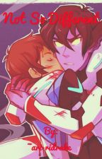 Klance :: Not So Different by ari-ridrake