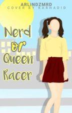 NERD or QUEEN RACER by arlindzmrd