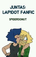 Juntas: Lapidot Fanfic by SpiderDonut