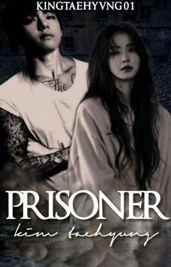 十Prisoner十 [Kim Taehyung]