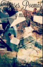 Frases, Poemas y más  by fucion_de_clais