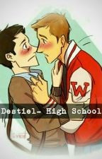 ♥♚Destiel- High School♚♥ by xoxstormyxox