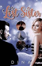 Lost Sister | S. Rogers | Band 1 by Fantasylover21