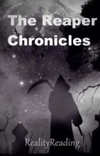 The Reaper Chronicles by RealityReading