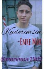 Kaderimsin.  -EM&OÖ by emremor1905