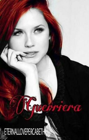 Guerriera [IN REVISIONE] by ETERNALLOVEPERCABETH