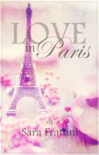 Love In Paris - One Shot by sarastar79