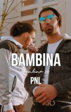 Bambina-pnl by leilaxds
