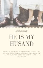 He Is My Husband by deviambarW
