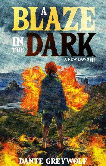 A Blaze in the Dark (A New Dawn #1)