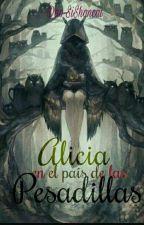 Alicia En El País De Las Pesadillas by XimenaAguilera5