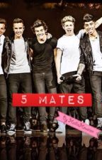5 mates (One Direction) by HallieHouston