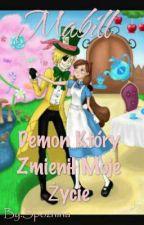 Mabill/ Demon który zmienił moje życie by SpoznionyVeysik