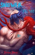 Shower Time ~ A Jerza Fanfic by TeamFairyTailFrench