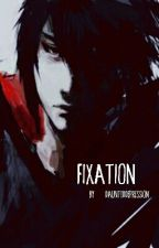 Fixation [Yandere Sasuke x Reader] by daunteddepression