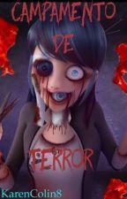 Campamento de terror by KarenColin8