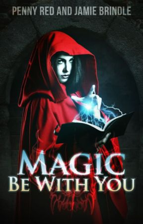 Magic Be With You by JamieBrindle