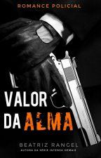 Valor da Alma by booksromances