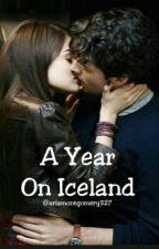 A Year On Iceland by ariamontgomery327