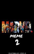 Marvel Memes 2 [ COMPLETE ] by spangled_perla