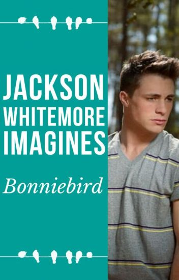Jackson Whittemore Imagines