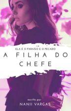A filha do chefe by Sexta_Feira_13