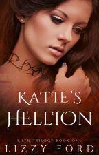 """Katie's Hellion"" (Book I, Rhyn Trilogy) by LizzyFord"