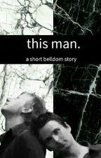 this man // belldom by maffffoo