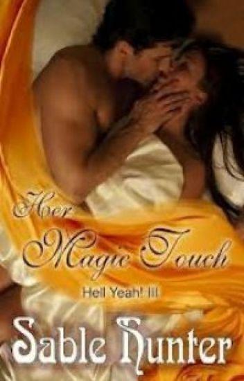 Série Hell Yeah! - Seu toque mágico 03