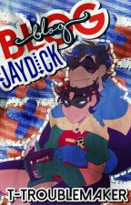 Blog Jaydick by T-Troublemaker