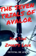 Seven trials of Avalor by CrystalDeLevin