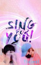 Sing for you. (Vkook/Taekook) by Txxmxl