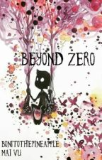 Beyond Zero by BonitothePineapple