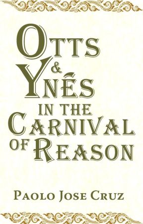 Otts and Ynés in the Carnival of Reason by paolojcruz