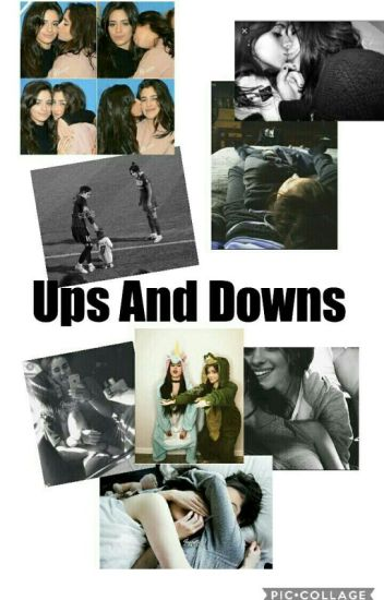 Ups And Downs (Camren)