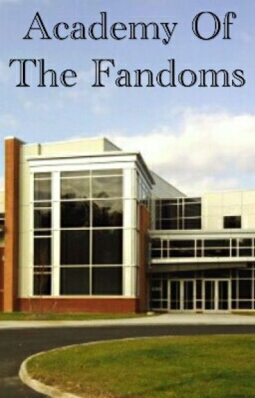 Academy Of The Fandoms