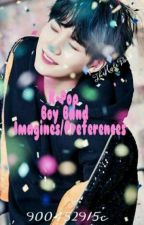K-pop Boy Group Imagines/Preferences by 900452915c
