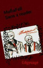 MafiaFell Sans X Fem! Reader by edgysage
