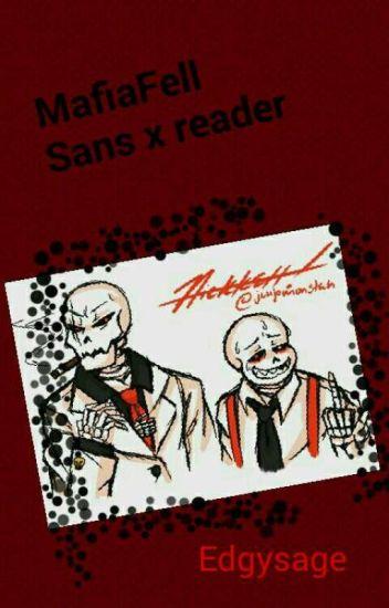 MafiaFell Sans X Fem! Reader