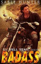 Série Hell Yeah! - Badass 05 by Romancista24