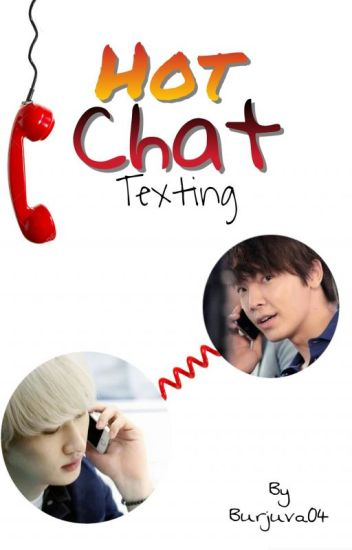 ~Hot Chat~《EunHae》(✔)
