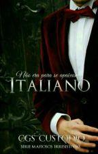 Italiano- Série Mafiosos Irresistíveis #1 by GCSCustodio