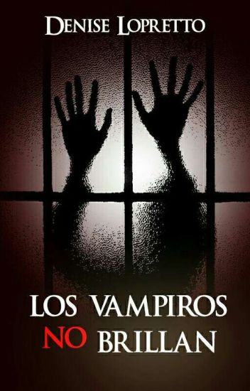 Los vampiros no brillan (Los monstruos no se enamoran #1)