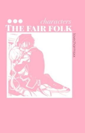 The Fair Folk ≪OC BOOK≫ by LoveCharmsXx