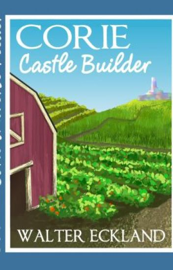 Corie Castle Builder (Corie Universe Feeder Book Two)