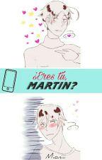 ¿Eres Tú Martin? ||ArgChi|| by Mioniii
