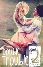 Double Trouble 2 by Kristelle123